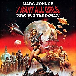 Marc Johnce I Want All Girls