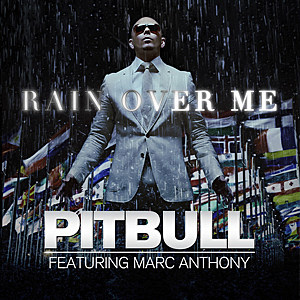 Pitbull 'Rain Over Me' feat. Marc Anthony