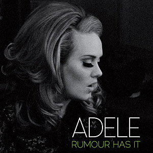 Adele Rumour Has It