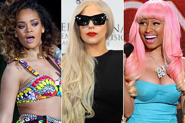 Rihanna Lady Gaga Nicki Minaj