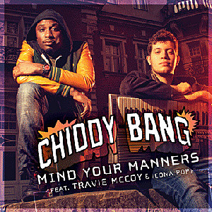 Chiddy Bang Mind Your Manners Remix Travie McCoy