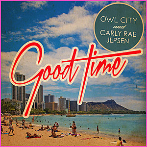 Carly Rae Jepsen Owl City Good Time