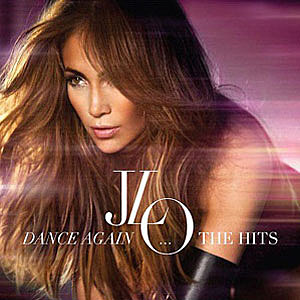 Jennifer-Lopez-Dance-Again-Hits