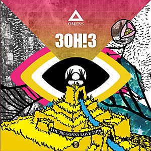 3OH!3 You're Gonna Love This