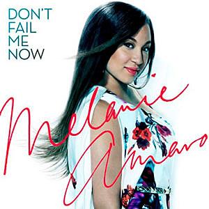 Melanie Amaro Don't Fail Me Now