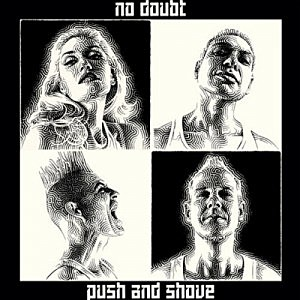 No Doubt Push and Shove