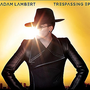 Adam Lambert Trespassing EP