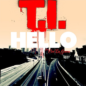 T.I. Hello Single