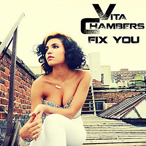 Vita Chambers, 'Fix You' – Song Review
