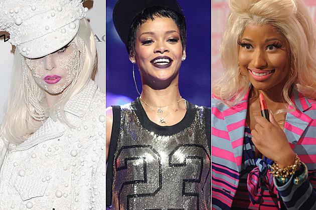 Lady Gaga Rihanna Nicki Minaj