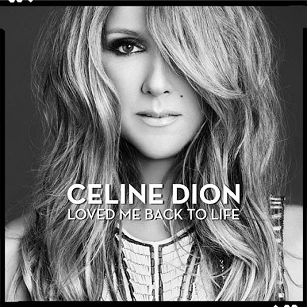 Celine Dio Loved Me Back to Life