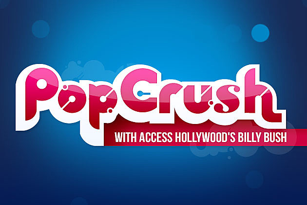 PopCrush With Access Hollywood's Billy Bush