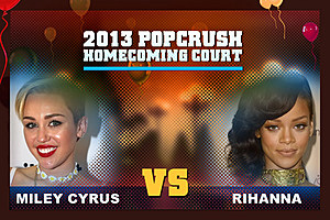 Miley Cyrus vs. Rihanna - PopCrush Homecoming Court, Round 1