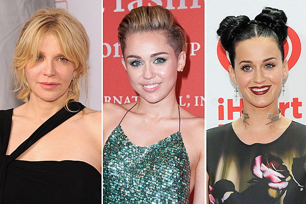 Courtney Love, Miley Cyrus, Katy Perry