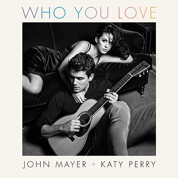 John Mayer Katy Perry Who You Love Cover
