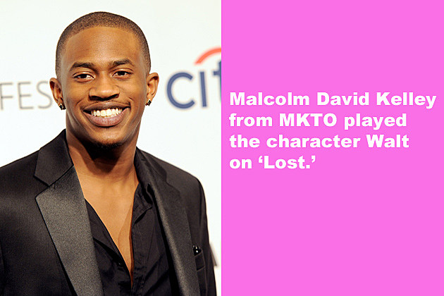 Malcolm David Kelley from MKTO played the character Walt on 'Lost.'