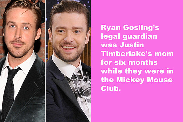 Ryan Gosling's legal guardian was Justin Timberlake's mom for six months while they were in the Mickey Mouse Club.