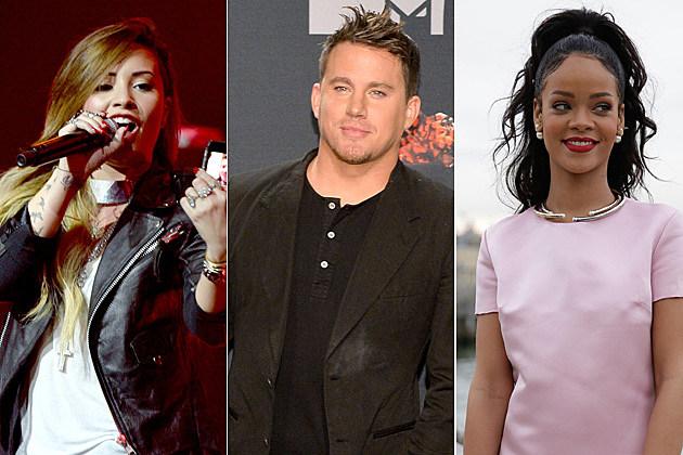 Demi Lovato / Channing Tatum / Rihanna
