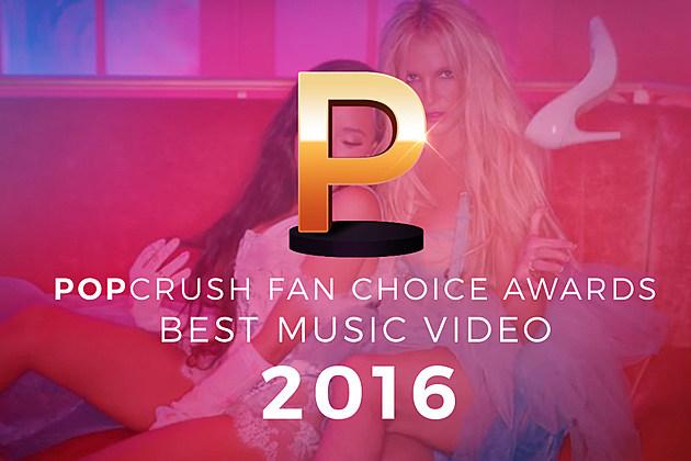 Best Music Video of 2016 PopCrush Fan Choice Awards