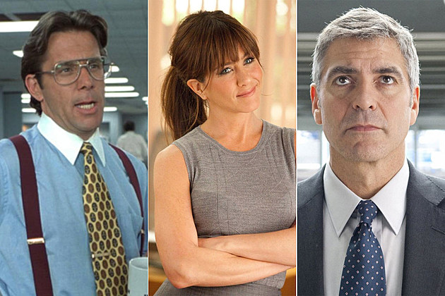 Office Space, Horrible Bosses, Up in the Air